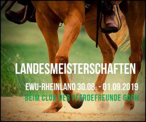 Landesmeisterschaften EWU-Rheinland @ Club der Pferdefreunde Goch